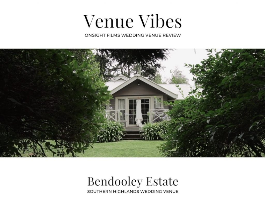 Bendooley Estate Wedding Venue